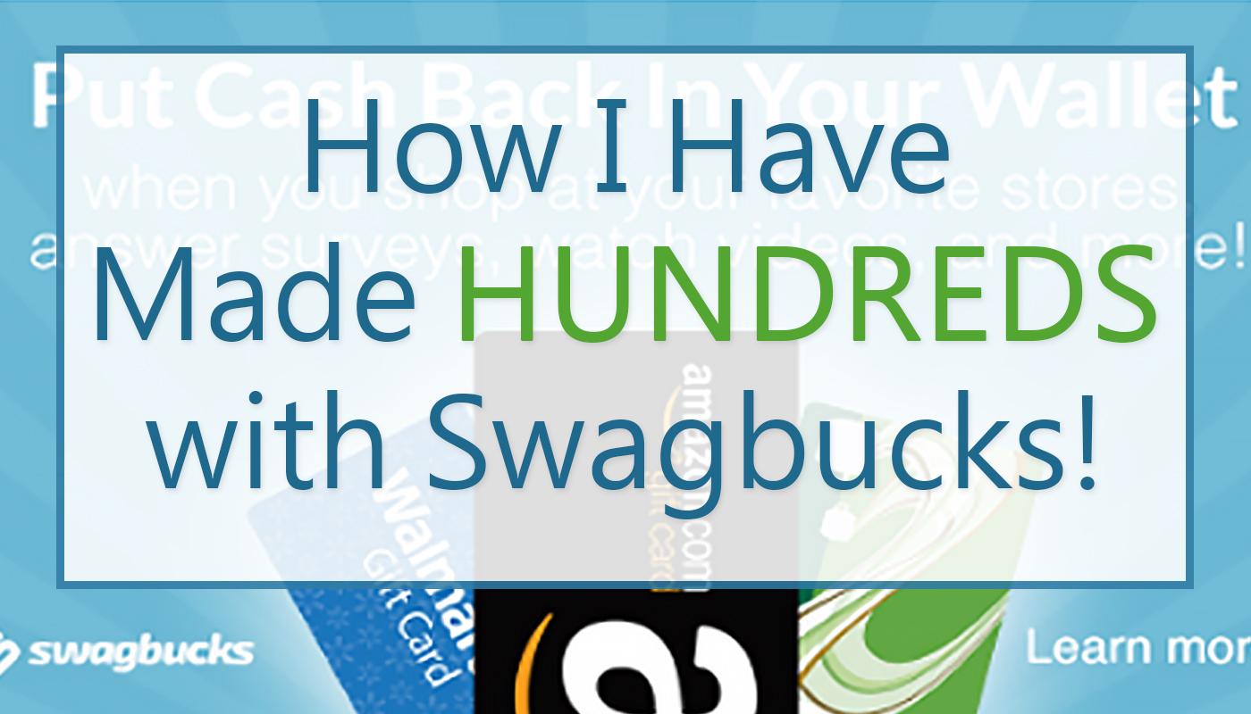 How I Made Hundreds With Swagbucks