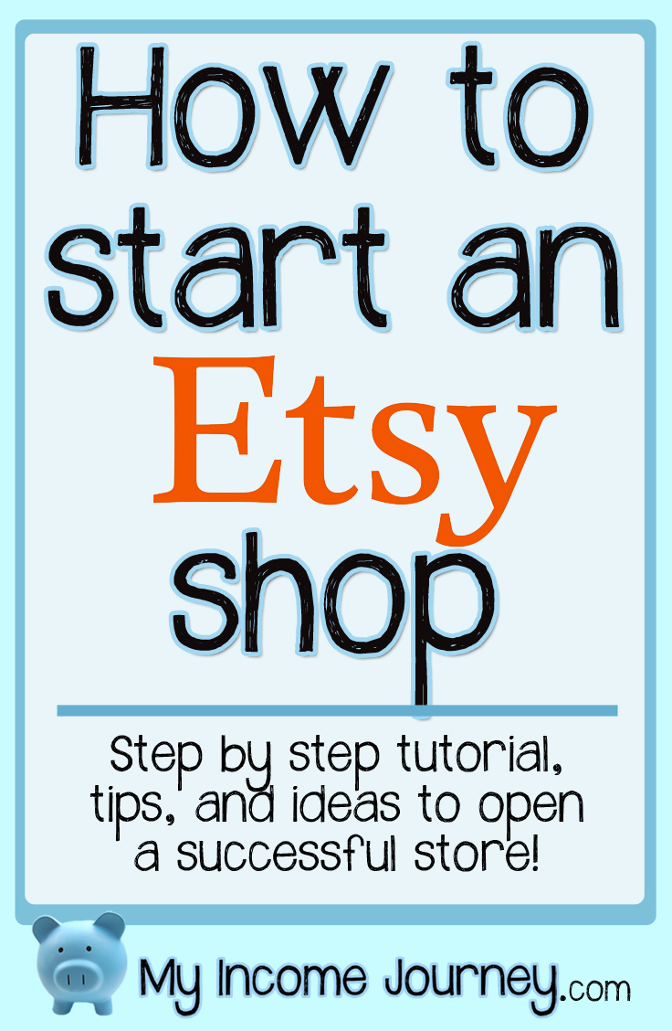 New Tutorial – How To Open An Etsy Shop