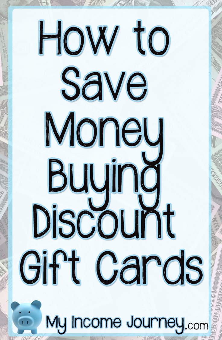 How to Save Money Buying Discount Gift Cards