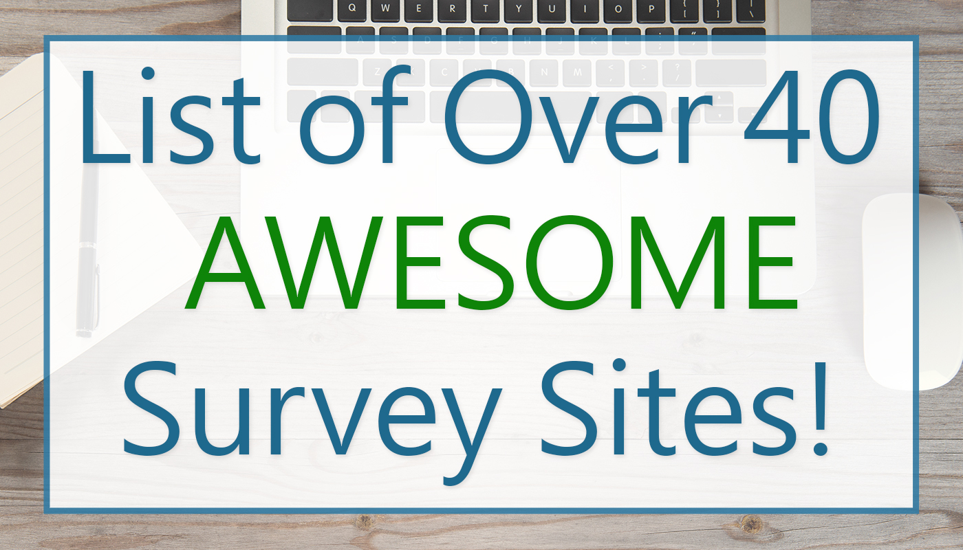 List Of Over 40 Awesome Survey Sites