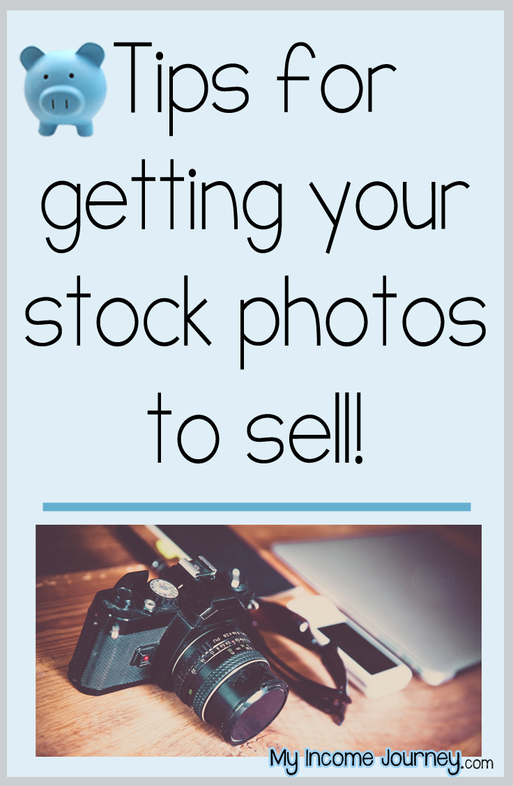Tips For Getting Your Stock Photos To Sell