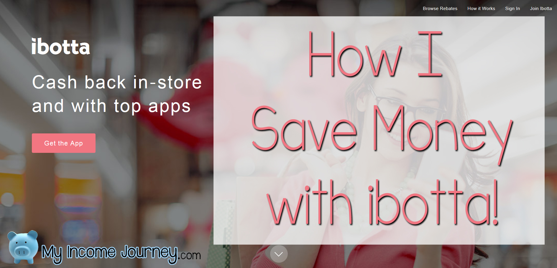 ibotta Review – How I Use ibotta to Save Money on Groceries