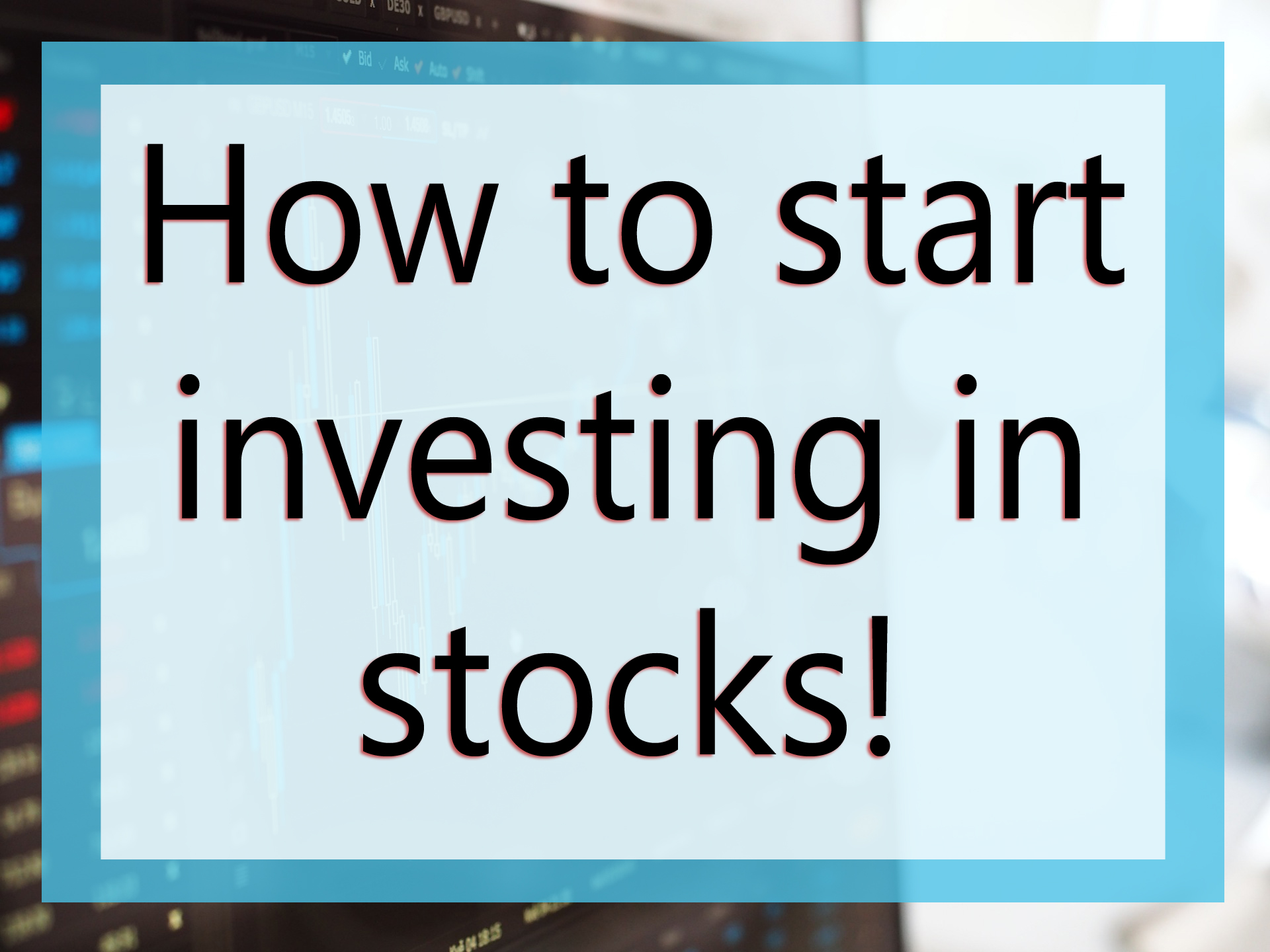 How to Get Started in the Stock Market