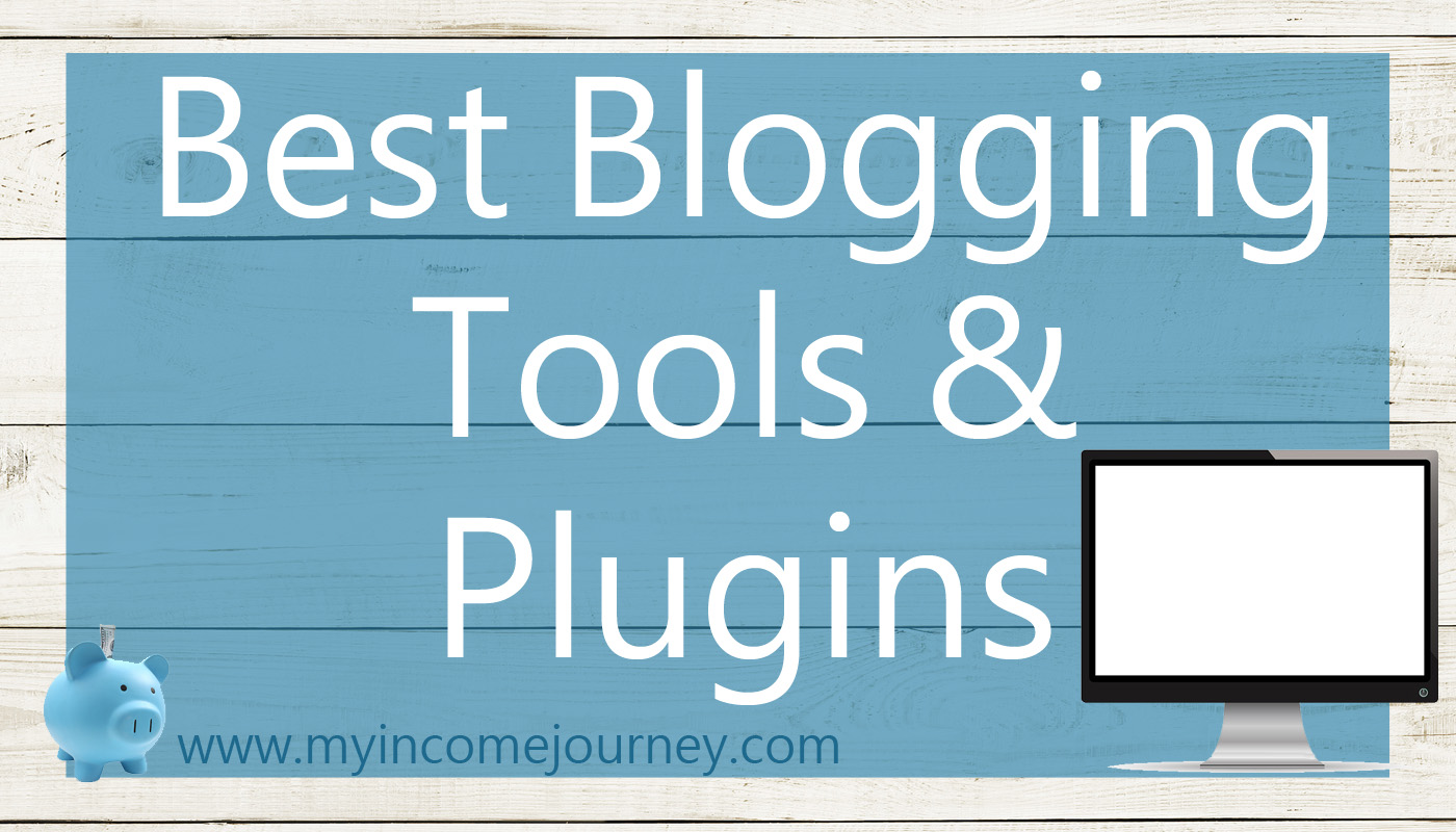 Best Blogging Tools and PlugIns
