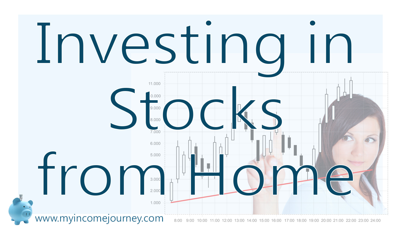 Investing In Stocks From Home2