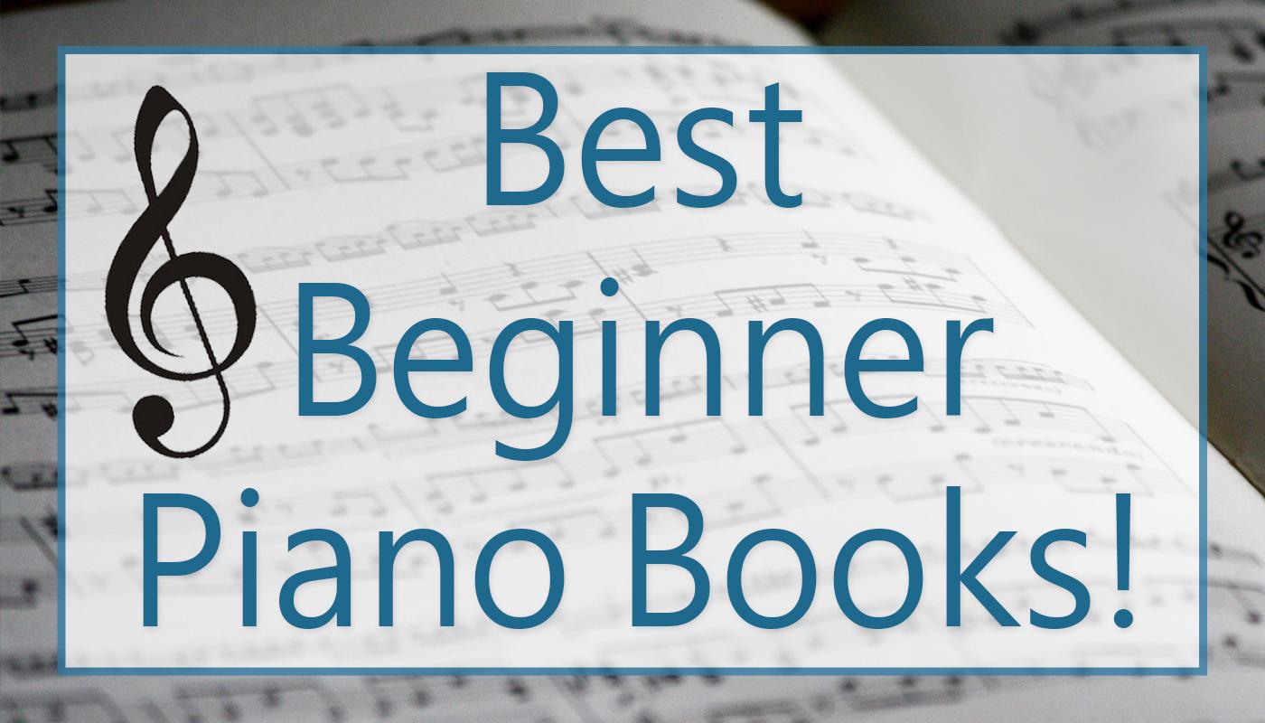 Best Beginner Piano Books