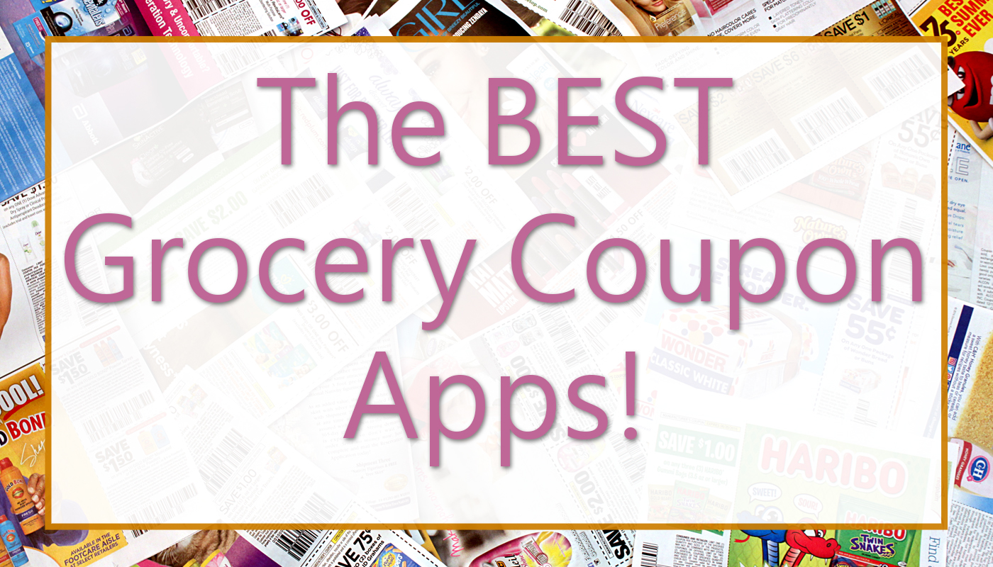 Best Grocery Coupon Apps!